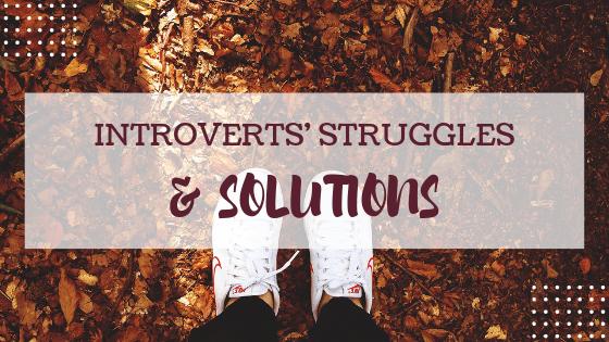 Introverts Struggles
