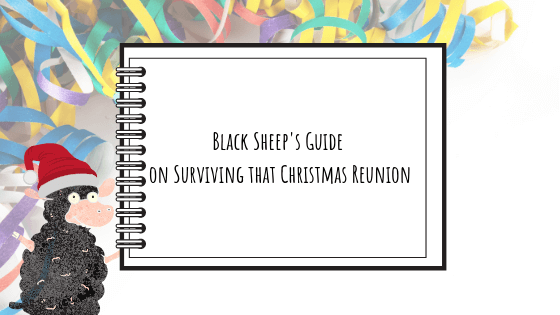 Black Sheep's Guide on Surviving that Christmas Reunion