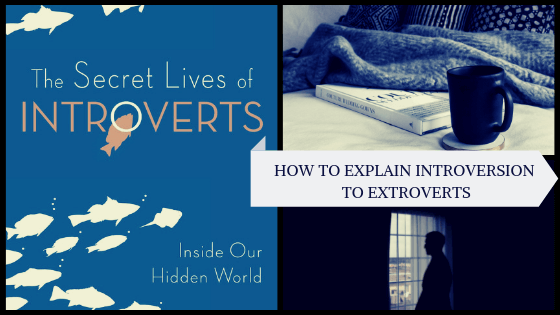 how to explain introversion to extroverts